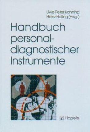 Handbuch personaldiagnostischer Instrumente von Holling,  Heinz, Kanning,  Uwe P