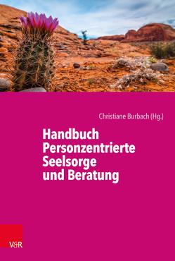 Handbuch Personzentrierte Seelsorge und Beratung von Burbach,  Christiane