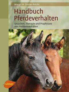 Handbuch Pferdeverhalten von Zeitler-Feicht,  Margit H.