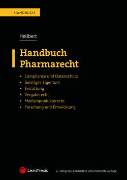 Handbuch Pharmarecht von Hellbert,  Karina