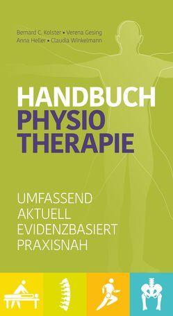Handbuch Physiotherapie von Gesing,  Verena, Heller,  Anna, Kolster,  Bernard, Winkelmann,  Claudia