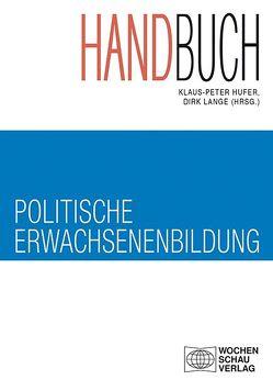 Handbuch politische Erwachsenenbildung von Hufer,  Klaus-Peter, Lange,  Dirk