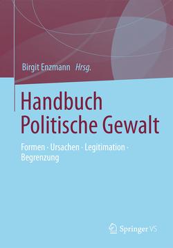 Handbuch Politische Gewalt von Enzmann,  Birgit
