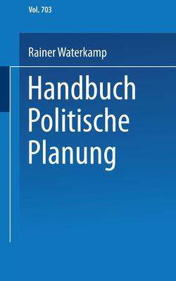 Handbuch politische Planung von Waterkamp,  Rainer