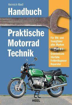 Handbuch praktische Motorradtechnik von Heinrich Riedl, Riedl,  Heinrich
