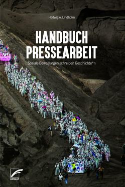 Handbuch Pressearbeit [eBook] von Lindholm,  Hedwig A.