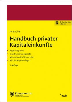 Handbuch privater Kapitaleinkünfte von Anemüller,  Christian Bernd, Zöller,  Stefan