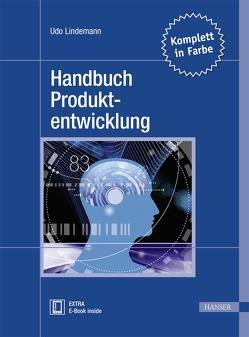 Handbuch Produktentwicklung von Lindemann,  Udo