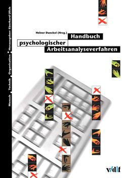 Handbuch psychologischer Arbeitsanalyseverfahren von Dunckel,  Heiner