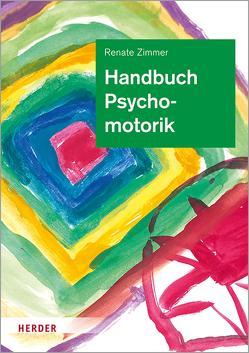 Handbuch Psychomotorik von Tieste,  Kerstin, Vieker,  Nadine, Zimmer,  Hans, Zimmer,  Renate