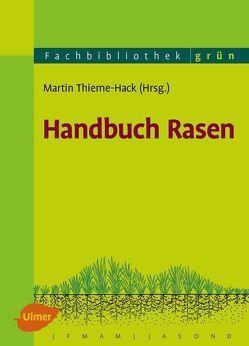 Handbuch Rasen von Thieme-Hack,  Martin