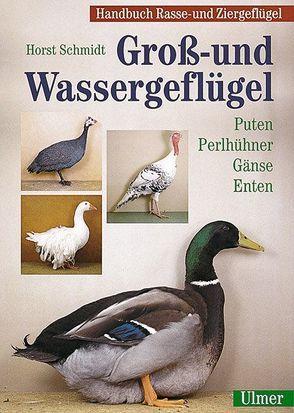 Handbuch Rasse- und Ziergeflügel / Gross- und Wassergeflügel