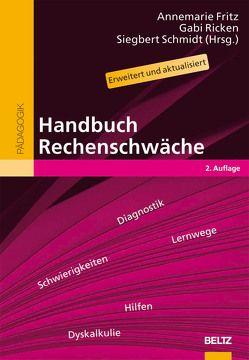 Handbuch Rechenschwäche von Fritz,  Annemarie, Ricken,  Gabi, Schmidt,  Siegbert