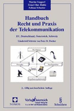 Handbuch Recht und Praxis der Telekommunikation von Geppert,  Martin, Ruhle,  Ernst-Olav, Schuster,  Fabian