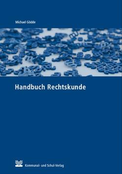 Handbuch Rechtskunde von Gödde,  Michael