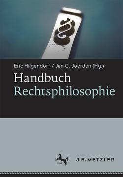 Handbuch Rechtsphilosophie von Hilgendorf,  Eric, Joerden,  Jan C.