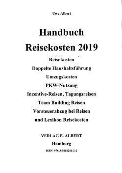 Handbuch Reisekosten 2019 von Albert,  Uwe