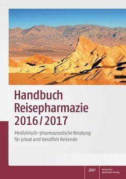 Handbuch Reisepharmazie 2016/2017 von Schönfeld,  Christian