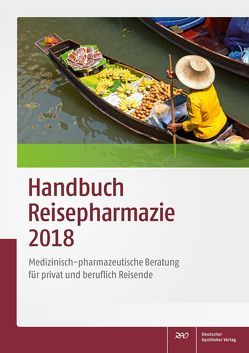 Handbuch Reisepharmazie 2018 von Schönfeld,  Christian