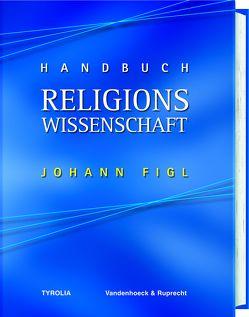 Handbuch Religionswissenschaft (PoD) von Figl, Johann