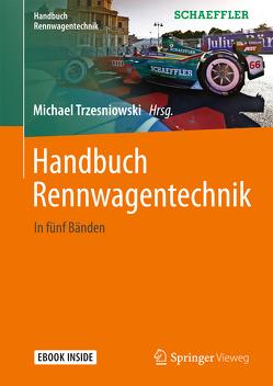 Handbuch Rennwagentechnik von Trzesniowski,  Michael