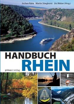 Handbuch Rhein von Rahe,  Jochen, Stieghorst,  Martin, Weber,  Urs