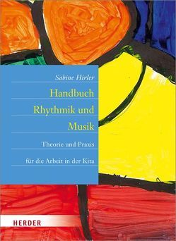 Handbuch Rhythmik und Musik von Hirler,  Sabine