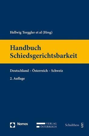 Handbuch Schiedsgerichtsbarkeit von Mohs,  Florian, Schäfer,  Friederike, Torggler,  Hellwig, Wong,  Venus Valentina