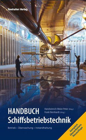 Handbuch Schiffsbetriebstechnik von Bernhardt,  Frank, Meier-Peter,  Hansheinrich