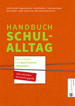 Handbuch Schulalltag von Geyrecker,  Helga, Reißner,  Gerda, Reyes,  Charmaine, Richter,  Karin, Schrodt,  Heidi, Schuschnig,  Ulrike, Vollenhofer-Zimmel,  Silke