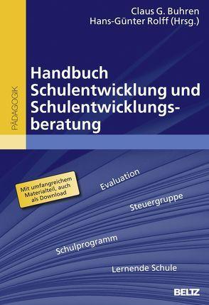 Handbuch Schulentwicklung und Schulentwicklungsberatung von Buhren,  Claus G., Rolff,  Hans-Günter