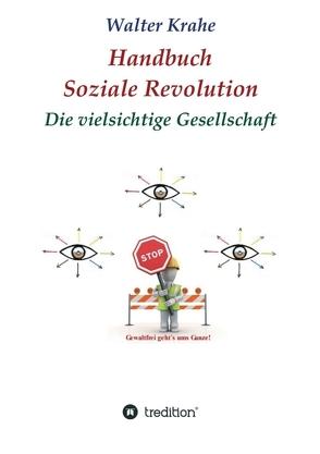 Handbuch Soziale Revolution von Krahe,  Walter