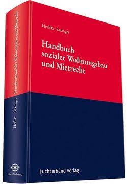 Handbuch sozialer Wohnungsbau und Mietrecht von Herlitz,  Carsten, Saxinger,  Prof. Dr. Andreas