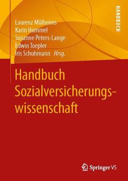 Handbuch Sozialversicherungswissenschaft von Hummel,  Karin, Mülheims,  Laurenz, Peters-Lange,  Susanne, Schuhmann,  Iris, Toepler,  Edwin