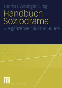 Handbuch Soziodrama von Wittinger,  Thomas