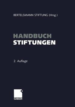 Handbuch Stiftungen von Stiftung,  Bertelsmann