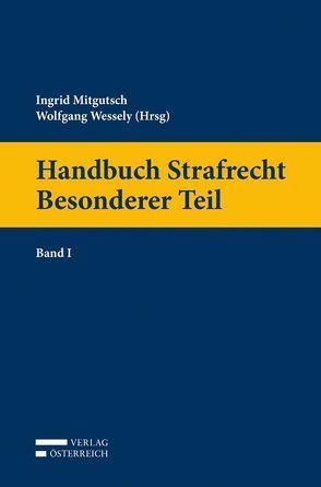 Handbuch Strafrecht  Besonderer Teil von Mitgutsch,  Ingrid, Wessely,  Wolfgang