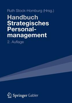 Handbuch Strategisches Personalmanagement von Stock-Homburg,  Ruth