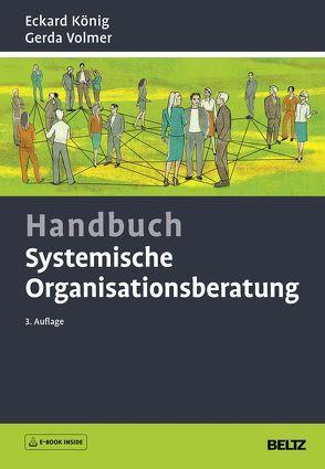 Handbuch Systemische Organisationsberatung von König,  Eckard, Volmer,  Gerda