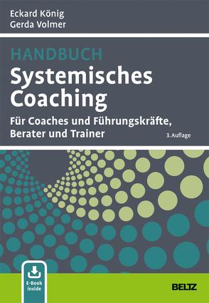 Handbuch Systemisches Coaching von König,  Eckard, Volmer,  Gerda