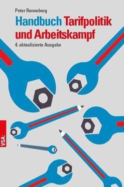 Handbuch Tarifpolitik und Arbeitskampf von Renneberg,  Peter