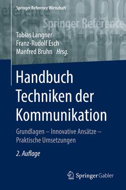 Handbuch Techniken der Kommunikation von Bruhn,  Manfred, Esch,  Franz-Rudolf, Langner,  Tobias