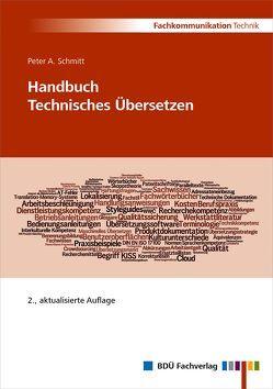 Handbuch Technisches Übersetzen von Schmitt,  Peter A.