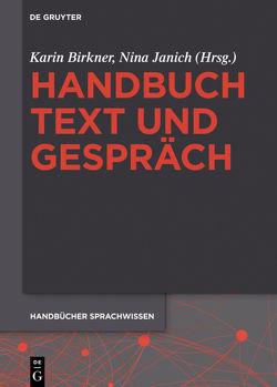 Handbuch Text und Gespräch von Birkner,  Karin, Janich,  Nina