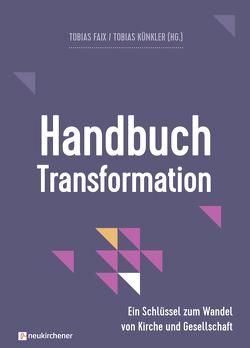 Handbuch Transformation von Bils,  Sandra, Dietz,  Thorsten, Faix,  Tobias, Künkler,  Tobias, Müller ,  Sabrina