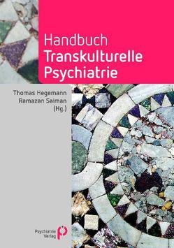Handbuch Transkulturelle Psychiatrie (eBook als PDF) von Hegemann,  Thomas, Salman,  Ramazan