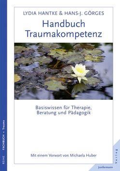 Handbuch Traumakompetenz von Huber,  Michaela, Pannen,  Kai