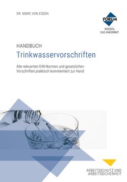 Handbuch Trinkwasservorschriften von von Essen,  Marc