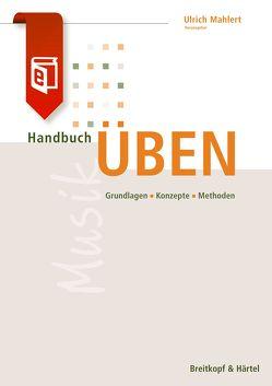 Handbuch Üben von Mählert,  Ulrich