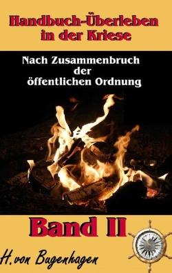 Handbuch Überleben in der Krise, Band 2 von Bugenhagen,  Herbert von